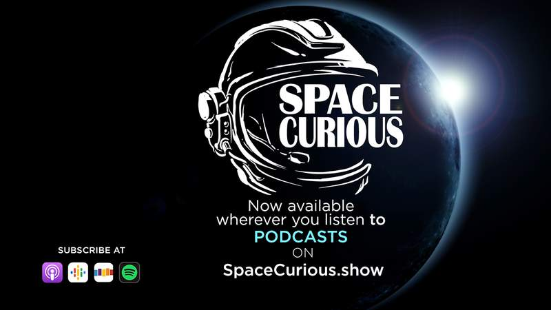 The Space Curious podcast is now available on all your favorite podcast platforms.