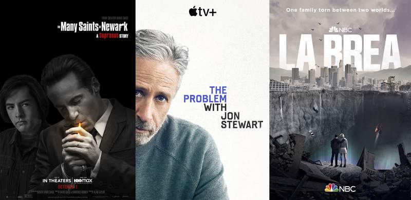 """This combination of photos shows promotional art for, from left, """"The Many Saints of Newark,"""" premiering Oct. 1 on HBO Max, """"The Problem with Jon Stewart,"""" premiering Sept. 30 on Apple TV+ and """"La Brea,"""" premiering Sept. 28 on NBC. (Warner Bros./Apple TV+/NBC via AP)"""