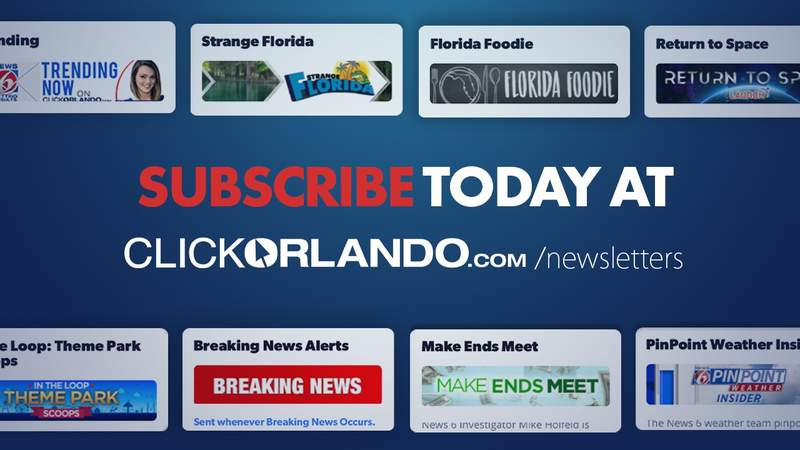 Visit ClickOrlando.com/newsletters to sign up for News 6's newsletters.