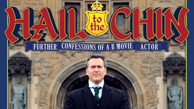 """B-movie icon Bruce Campbell talks about his new memoir, """"Hail to the Chin: Further Confessions of a B-Movie Actor."""""""