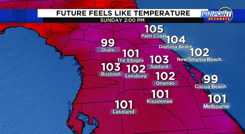 Feels like temperatures Sunday with the humidity factored in.