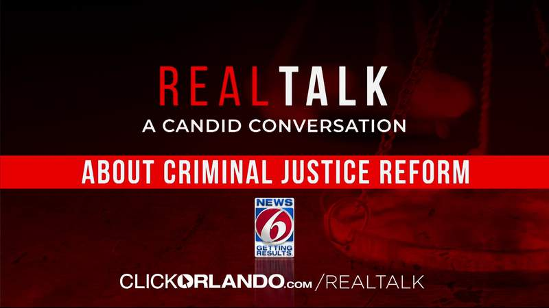 Real Talk: News 6 takes in-depth look at criminal justice reform