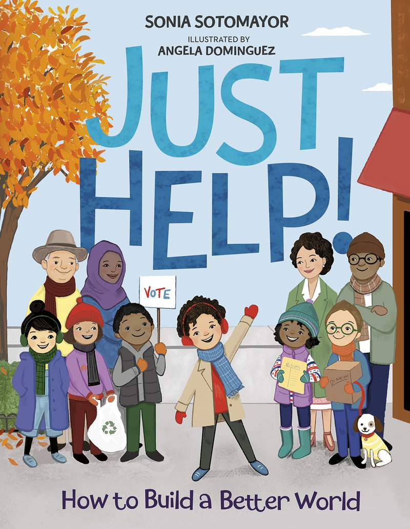 """This cover image released by Penguin Young Readers shows """"Just Help!"""" by Supreme Court Justice Sonia Sotomayor. (Penguin Young Readers via AP)"""