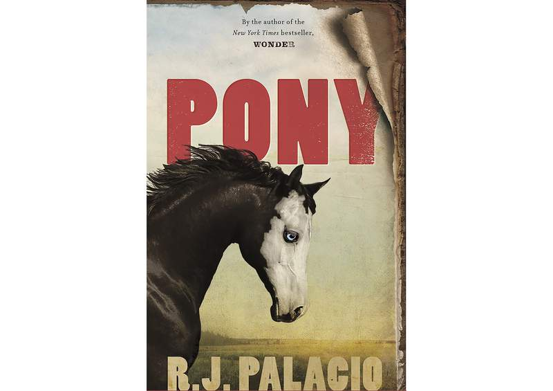 """This book cover image released by Alfred A. Knopf for Young Readers shows """"Pony"""" by R.J. Palacio, releasing Sept. 28. (Alfred A. Knopf for Young Readers via AP)"""